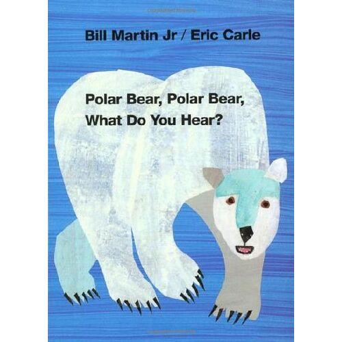 Martin, Bill, Jr. - Polar Bear, Polar Bear, What Do You Hear? - Preis vom 03.05.2021 04:57:00 h