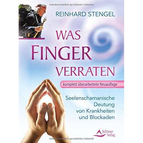 Reinhard Stengel - Was Finger verraten - Preis vom 17.04.2021 04:51:59 h