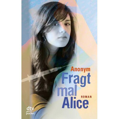Anonym - Fragt mal Alice - Preis vom 08.05.2021 04:52:27 h
