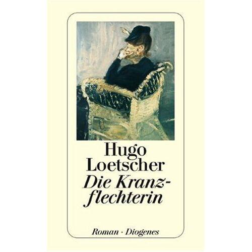 Hugo Loetscher - Die Kranzflechterin - Preis vom 06.05.2021 04:54:26 h