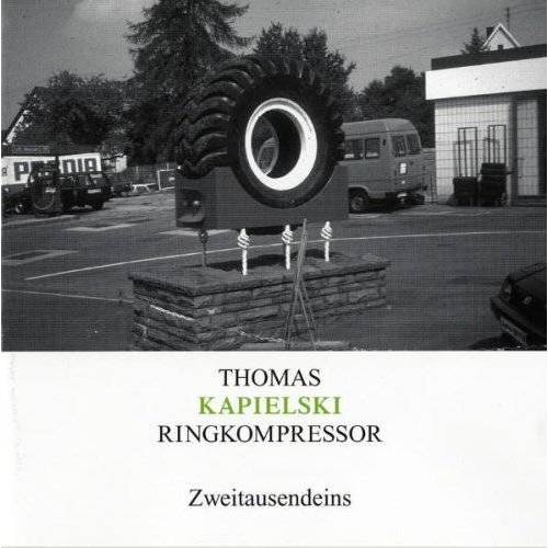 Thomas Kapielski - Ringkompressor - Preis vom 15.05.2021 04:43:31 h