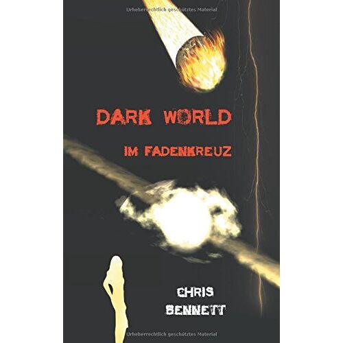 Chris Bennett - Im Fadenkreuz (Dark World) - Preis vom 26.11.2020 05:59:25 h