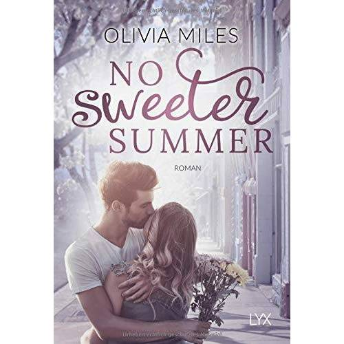 Olivia Miles - No sweeter Summer (Sweeter in the City, Band 1) - Preis vom 26.03.2020 05:53:05 h