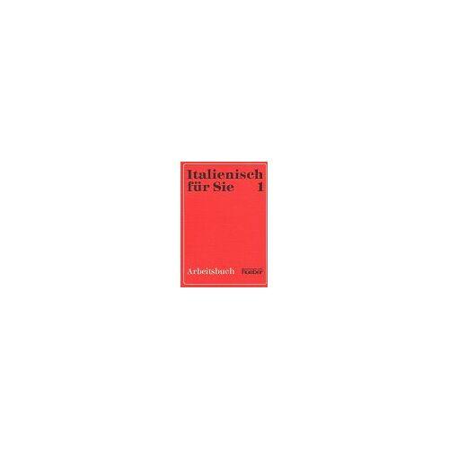 Augusto Carli - Italienisch für Sie. 1 , Arbeitsbuch - Preis vom 08.04.2021 04:50:19 h