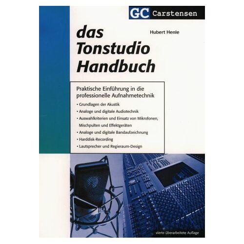 Hubert Henle - Das Tonstudio Handbuch - Preis vom 18.04.2021 04:52:10 h