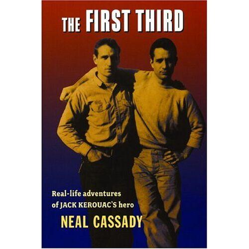 Neal Cassady - The First Third - Preis vom 03.08.2020 04:53:25 h