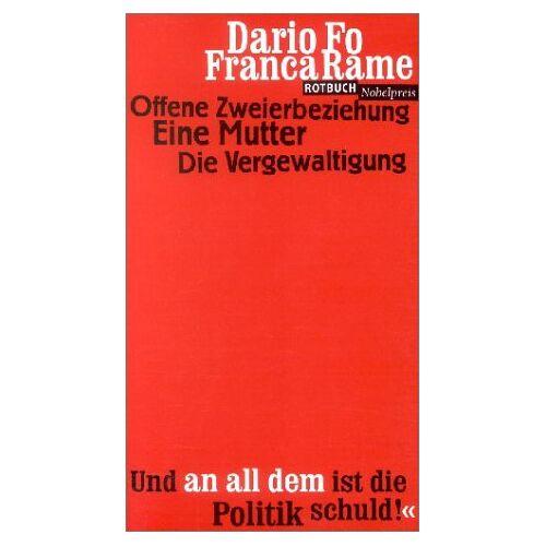 Franca Rame - Offene Zweierbeziehung / Eine Mutter / Die Vergewaltigung - Preis vom 21.04.2021 04:48:01 h