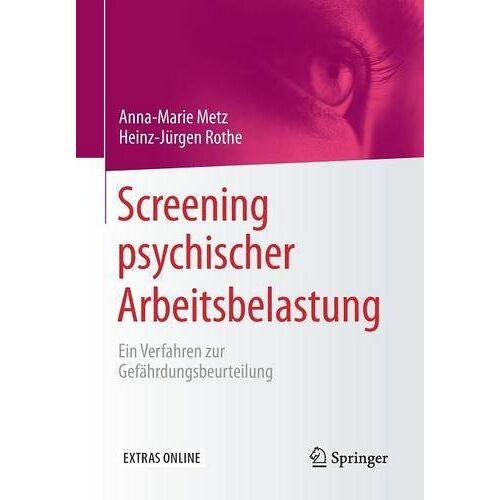 Metz Screening psychischer Arbeitsbelastung: Ein Verfahren zur Gefährdungsbeurteilung - Preis vom 05.09.2020 04:49:05 h