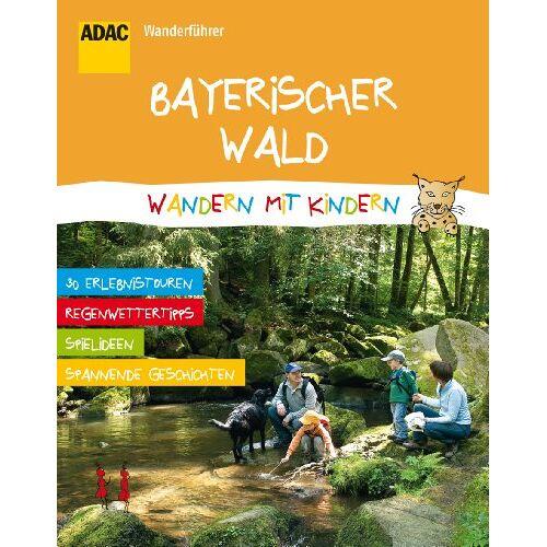 - ADAC Wanderführer Wandern mit Kindern Bayerischer Wald - Preis vom 13.05.2021 04:51:36 h