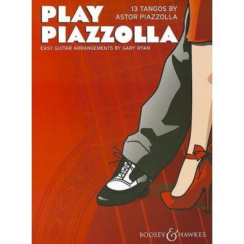 Gary Ryan - Play Piazzolla: 13 Tangos von Astor Piazzolla. Gitarre. - Preis vom 17.10.2019 05:09:48 h