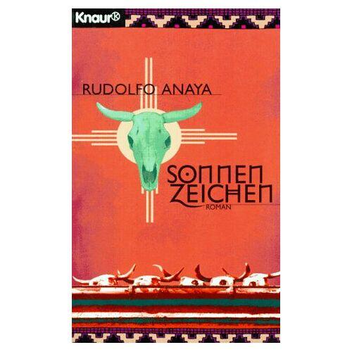 Rudolfo Anaya - Sonnenzeichen. - Preis vom 21.10.2020 04:49:09 h