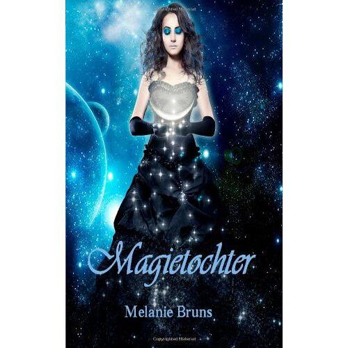 Melanie Bruns - Magietochter - Preis vom 15.01.2021 06:07:28 h