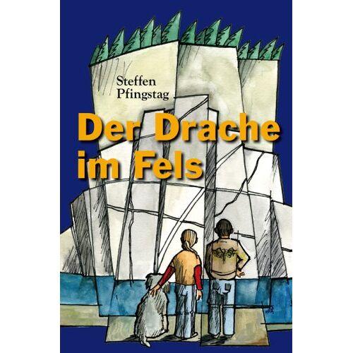 Steffen Pfingstag - Der Drache im Fels - Preis vom 05.09.2020 04:49:05 h