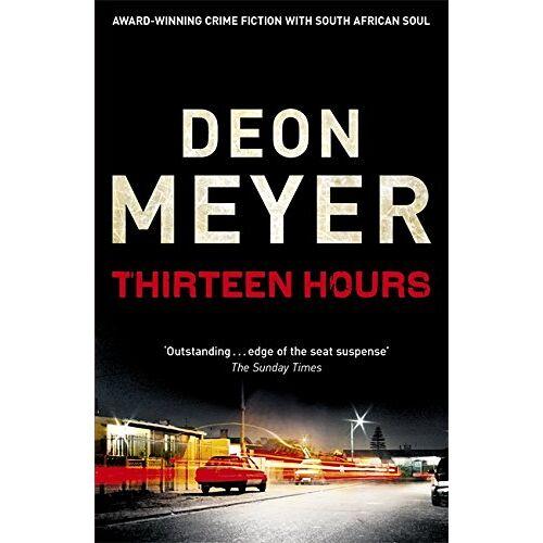 Deon Meyer - Thirteen Hours (Benny Griessel) - Preis vom 03.05.2021 04:57:00 h