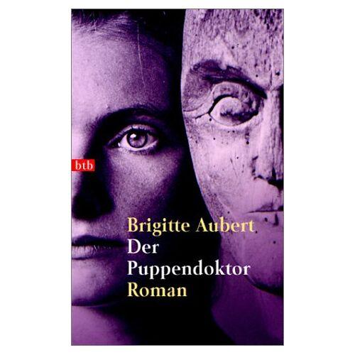 Brigitte Aubert - Der Puppendoktor. - Preis vom 10.05.2021 04:48:42 h