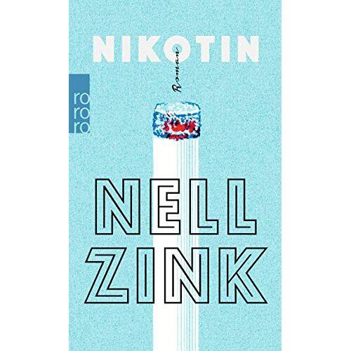 Nell Zink - Nikotin - Preis vom 03.12.2020 05:57:36 h