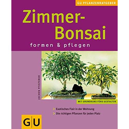 Jochen Pfisterer - Zimmer-Bonsai - Preis vom 16.01.2021 06:04:45 h