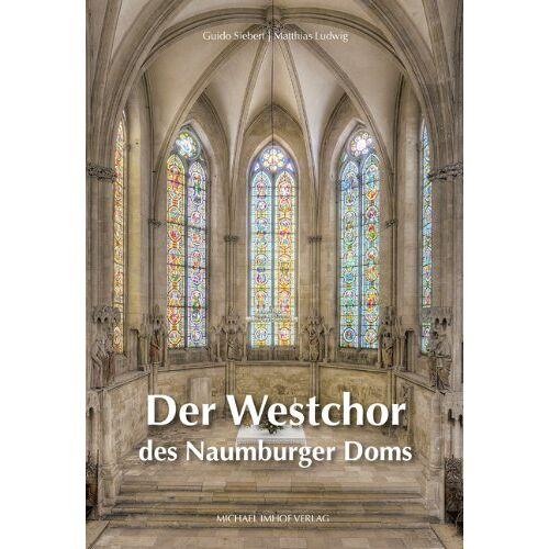 Guido Siebert - Der Westchor des Naumburger Doms - Preis vom 05.09.2020 04:49:05 h