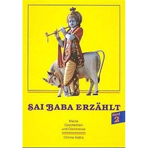 Sathya Sai Baba - Sai Baba erzählt, Bd.2 - Preis vom 18.04.2021 04:52:10 h