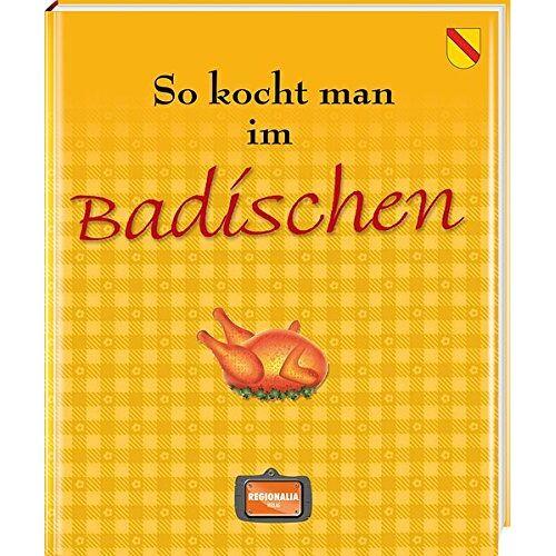 - So kocht man im Badischen - Preis vom 05.09.2020 04:49:05 h