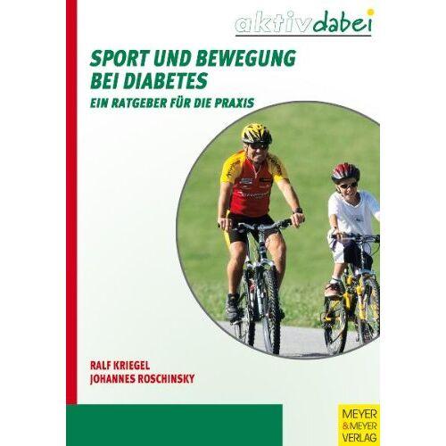 Johannes Roschinsky - Sport und Bewegung bei Diabetes - Ein Ratgeber für die Praxis: Ein Ratgeber fÃ1/4r die Praxis - Preis vom 06.05.2021 04:54:26 h