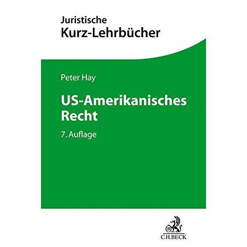 Peter Hay - US-Amerikanisches Recht - Preis vom 17.04.2021 04:51:59 h