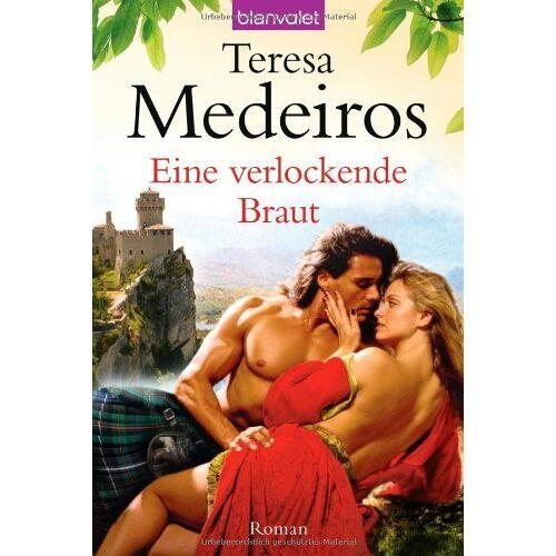 Teresa Medeiros - Eine verlockende Braut: Roman - Preis vom 14.04.2021 04:53:30 h