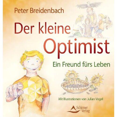 Peter Breidenbach - Der kleine Optimist - Ein Freund fürs Leben - (alte Ausgabe) - Preis vom 01.03.2021 06:00:22 h