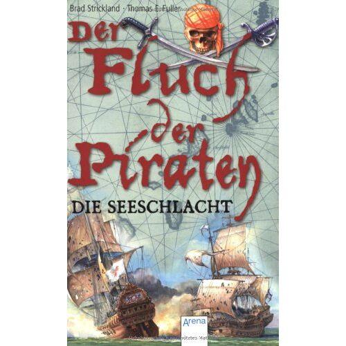Brad Strickland - Der Fluch der Piraten 03. Die Seeschlacht - Preis vom 20.10.2020 04:55:35 h