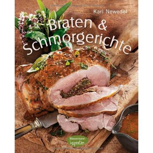 Karl Newedel - Braten & Schmorgerichte - Preis vom 20.10.2020 04:55:35 h