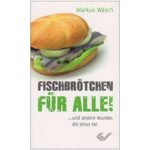 Markus Wäsch - Fischbrötchen für alle - Preis vom 19.10.2020 04:51:53 h