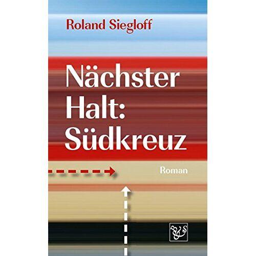 Roland Nächster Halt: Südkreuz - Preis vom 20.10.2020 04:55:35 h