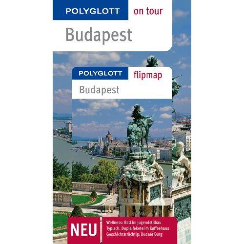 Foolke Molnár - Budapest: Polyglott on tour Budapest - Preis vom 21.10.2020 04:49:09 h