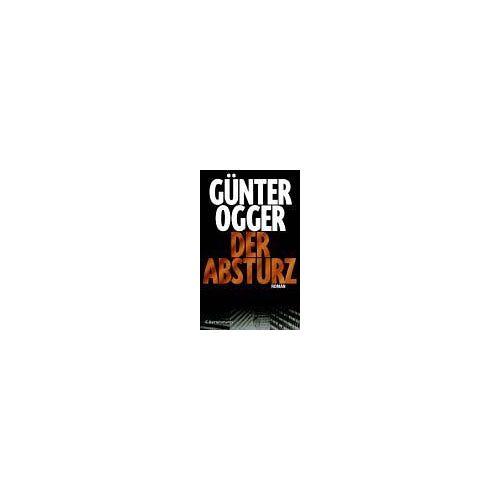 Günter Ogger - Der Absturz - Preis vom 07.05.2021 04:52:30 h