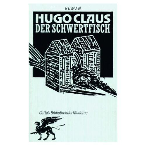 Hugo Claus - Der Schwertfisch - Preis vom 20.10.2020 04:55:35 h
