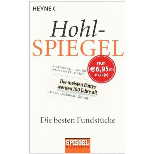 Spiegel-Verlag - Hohlspiegel: Die besten Fundstücke - Preis vom 20.10.2020 04:55:35 h