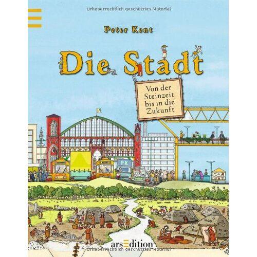- Die Stadt - Von der Steinzeit bis in die Zukunft - Preis vom 11.05.2021 04:49:30 h