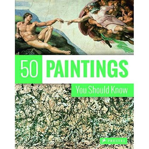 Kristina Lowis - 50 Paintings You Should Know - Preis vom 04.01.2021 05:54:50 h