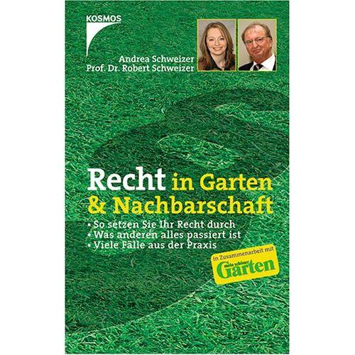 Andrea Schweizer - Recht in Garten & Nachbarschaft - Preis vom 03.09.2020 04:54:11 h