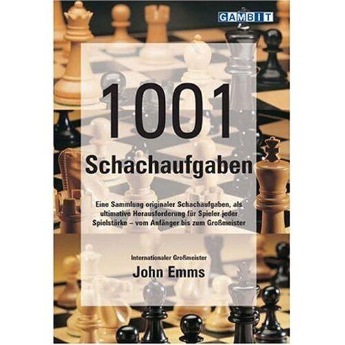John Emms - 1001 Schachaufgaben - Preis vom 05.09.2020 04:49:05 h
