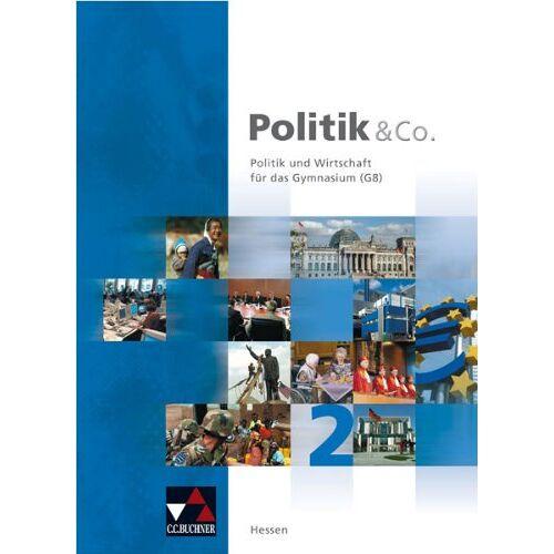 Hartwig Riedel - Politik & Co. - Hessen: Politik und Co 2. Hessen: Politik und Wirtschaft für das Gymnasium (G8) - Preis vom 08.05.2021 04:52:27 h