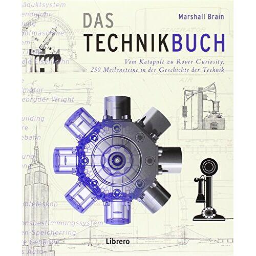 Marshall Das Technikbuch: 250 Meilensteine in der Geschichte der Technik - Preis vom 14.01.2021 05:56:14 h