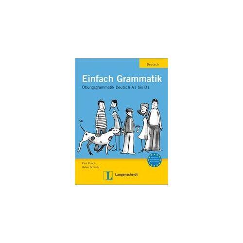 Paul Rusch - Einfach Grammatik: Übungsgrammatik Deutsch A1 bis B1 - Preis vom 10.05.2021 04:48:42 h