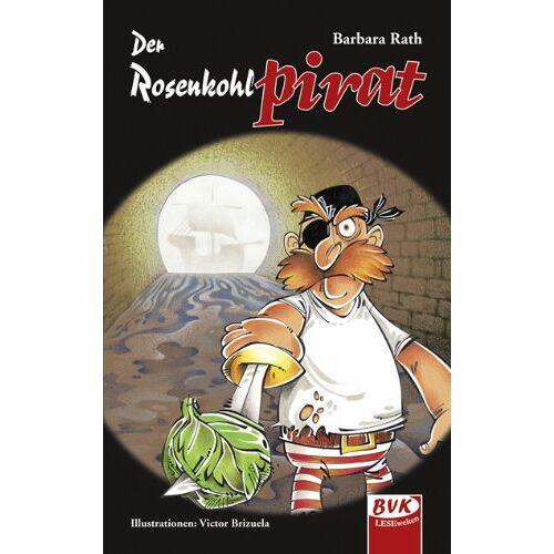 Barbara Rath - Der Rosenkohlpirat - Preis vom 14.04.2021 04:53:30 h