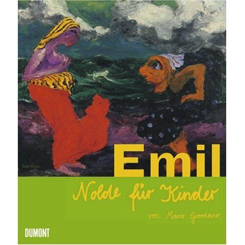 Mario Giordano - Emil Nolde für Kinder - Preis vom 20.10.2020 04:55:35 h