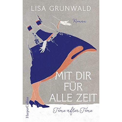 Lisa Grunwald - Mit dir für alle Zeit - Preis vom 04.10.2020 04:46:22 h
