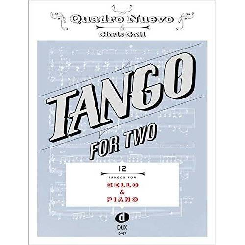 Quadro Nuevo - Tango For Two 12 Tangos For Cello & Piano - Preis vom 16.10.2019 05:03:37 h