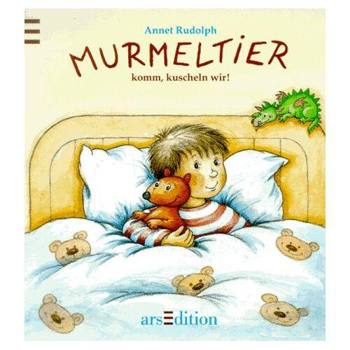 Annet Rudolph - Murmeltier, komm, kuscheln wir! - Preis vom 14.04.2021 04:53:30 h