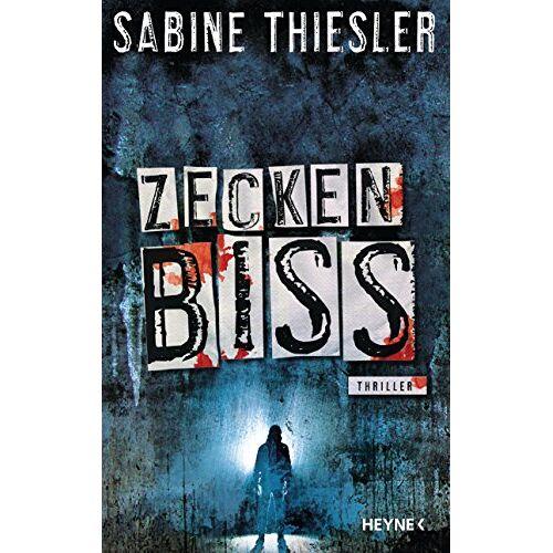 Sabine Thiesler - Zeckenbiss: Thriller - Preis vom 15.04.2021 04:51:42 h