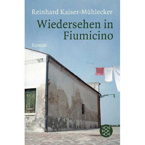 Kaiser Wiedersehen in Fiumicino: Roman - Preis vom 16.04.2021 04:54:32 h